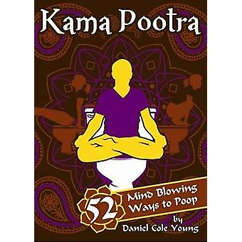 Kama Pootra by Daniel Cole Young - 9781402237140 Book