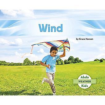 Wind by Grace Hansen - 9781496610478 Book