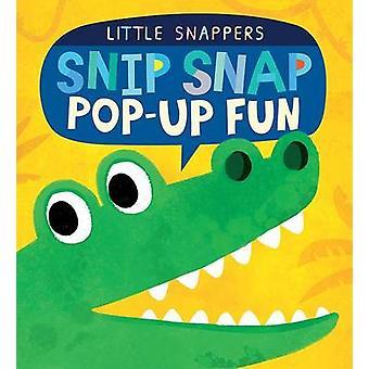 Snip Snap - Pop-Up Fun by Jonthan Litton - Jonathan Litton - Kasia Now