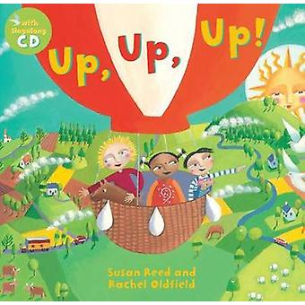 Up - Up - Up! by Susan Reed - Rachel Oldfield - 9781846865497 Book