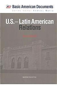 U.S. -- Latin American Relations by Karol Derwich - 9788323337461 Book