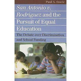 San Antonio c. Rodriguez et la poursuite de l'éducation égale - la Deba