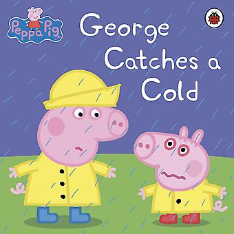 Peppa Pig - George Catches a Cold (Paperback)