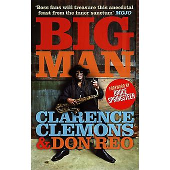 Big Man (Paperback) by Clemons Clarence Reo Don Springsteen Bruce