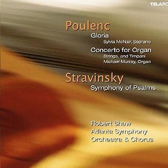 Stravinsky/Poulenc - Poulenc: Gloria; Concerto for Organ; Stravinsky: Symphony of Psalms [CD] USA import