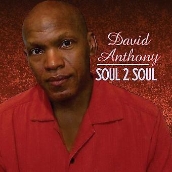 David Anthony - Soul 2 Soul [CD] USA import