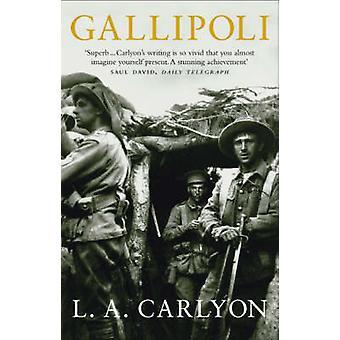 Gallipoli by L. A. Carlyon - 9780553815061 Book