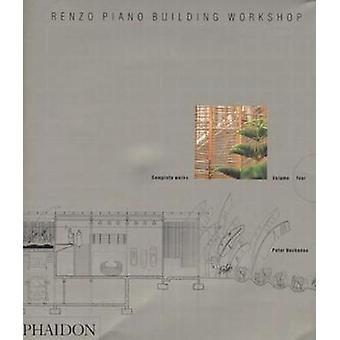Renzo Piano Building Workshop - l'intégrale - Volume 4 (nouvelle édition)