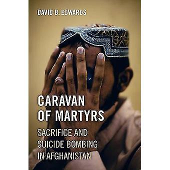 Karawane der Märtyrer - Opfer und Selbstmordanschlag in Afghanistan durch D