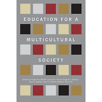 Education for a Multicultural Society by Kolajo Paul Afolabi - Candic