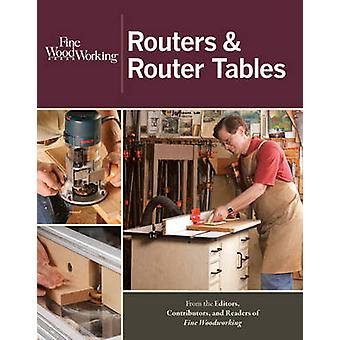 Routers & Router Tables by  -Fine Homebuilding - -  -Fine Woodworking - -