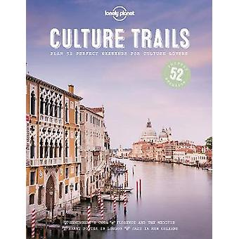 Culture Trails by Lonely Planet - 9781786579683 Book