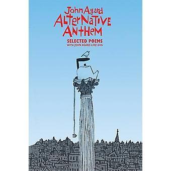 Alternative Anthem - Selected Poems by John Agard - Pamela Robertson-P