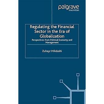 Regulating the Financial Sector in the Era of Globalization - Perspect