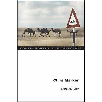 Chris Marker por Nora M. Alter - libro 9780252073168