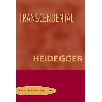Transcendental Heidegger by Steven Crowell - Jeff Malpas - 9780804755