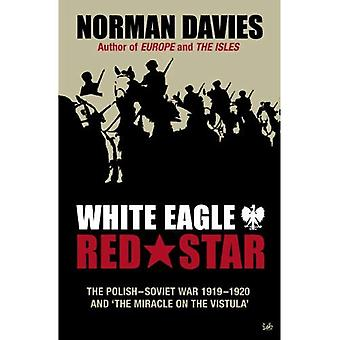 White Eagle, Red Star: The Polish-Soviet War, 1919-20