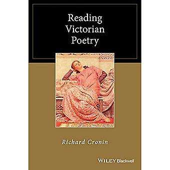 Reading Victorian Poetry (Wiley Blackwell Reading Poetry)