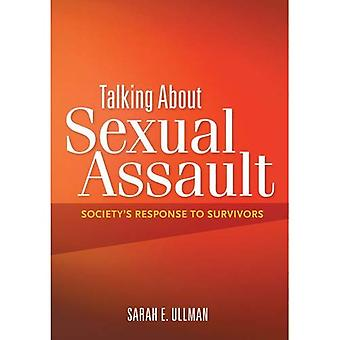 Talking about Sexual Assault: Society's Response to Survivors