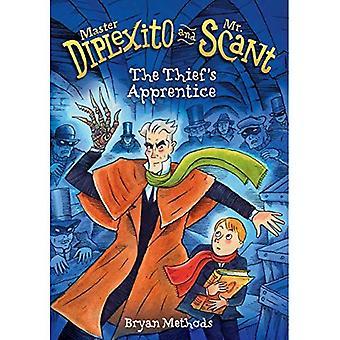 The Thief's Apprentice (Master Diplexito and Mr. Scant)
