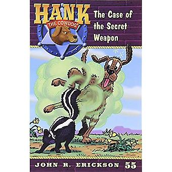The Case of the Secret Weapon (Hank the Cowdog