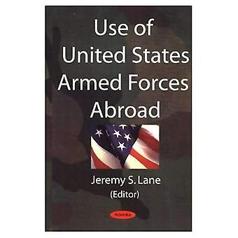 Nutzen Sie uns Streitkräfte im Ausland