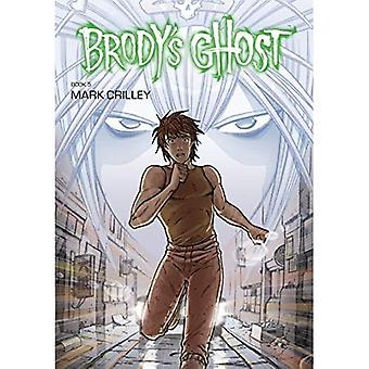 Brody's Ghost Volume 5