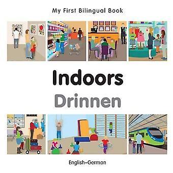 My First Bilingual Book - Indoors - German-English