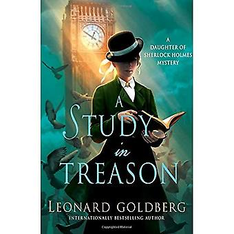 A Study in Treason: A Daughter of Sherlock Holmes� Mystery (Daughter of Sherlock Holmes Mysteries)