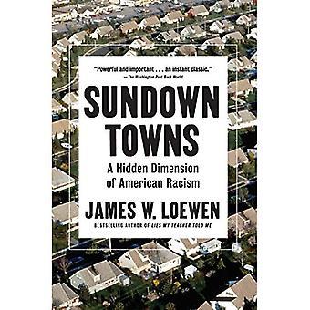 Villes de coucher du soleil: Une Dimension cachée du racisme américain