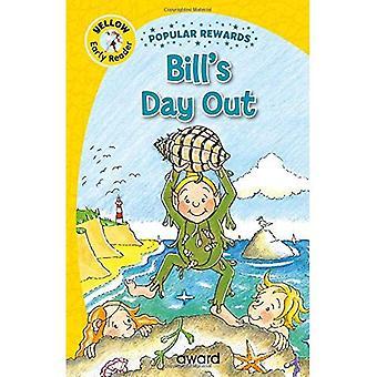 Bill's dagje uit (vroege lezers van het populaire beloningen)