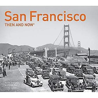 San Francisco dann und Now(r): Kompakt Edition