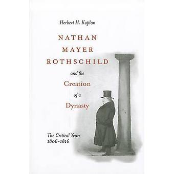 Nathan Mayer Rothschild y la creación de una dinastía - la crítica Y