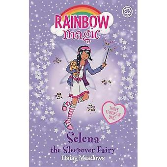 Rainbow Magic Selena the Sleepover Fairy  Special by Daisy Meadows & Illustrated by Georgie Ripper