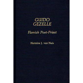 Guido Gezelle flämischen PoetPriest von Van Nuis & Hermine J.