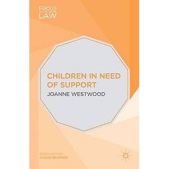 Children in Need of Support by Westwood & Joanne