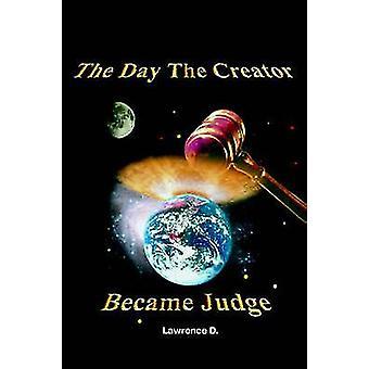 اليوم أصبح الخالق القاضي بدال & لورانس