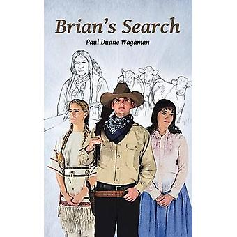 Brians Search by Wagaman & Paul Duane
