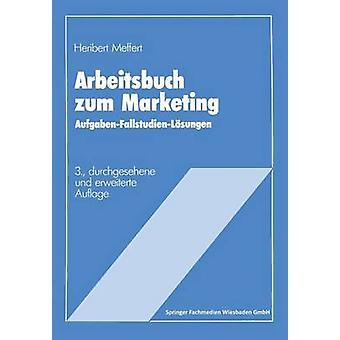 Arbeitsbuch zum marknadsföring av Meffert & Heribert