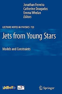 Jets from Young Stars  Models and Constraints by Ferreira & Jonathan