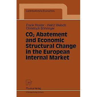 CO2 Abatement and Economic Structural Change in the European Internal Market by Hoster & Frank