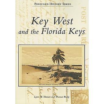 Key West and the Florida Keys by Lynn M Homan - Thomas Reilly - 97807