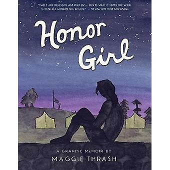 Honor Girl by Maggie Thrash - Maggie Thrash - 9780763687557 Book