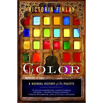 Color - A Natural History of the Palette by Finlay - Victoria - 978081