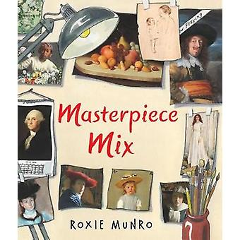 Masterpiece Mix by Roxie Munro - 9780823436996 Book