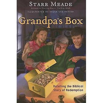 Grandpa's Box - Retelling the Biblical Story of Redemption by Starr Me