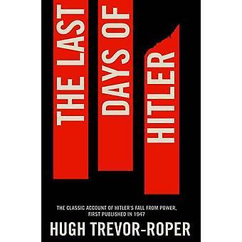 The Last Days of Hitler (New edition) by Hugh Trevor-Roper - 97814472