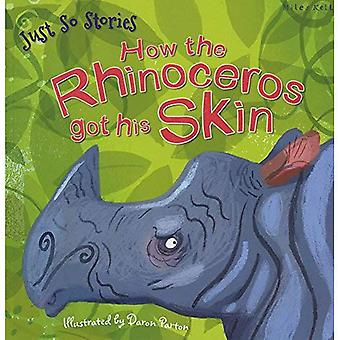 Just So Stories How the Rhinoceros Got His Skin