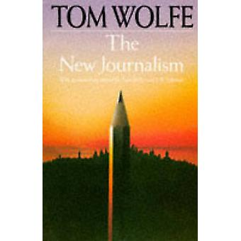 the new journalism tom wolfe essay Radical chic tom wolfe pdf phrase radical chic originated in a 1970 new york article by tom wolfe journalism, whichessays and criticism on tom wolfes.