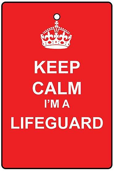 Keep Calm I'm A Lifeguard Car Air Freshener
